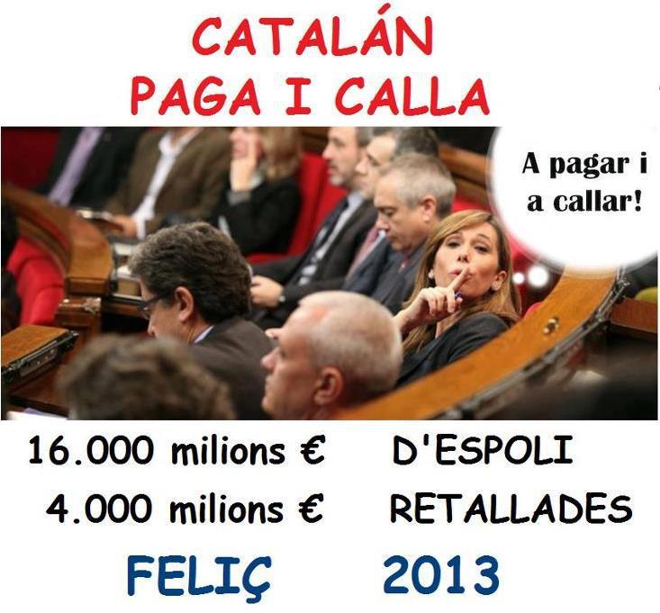 feliz 2013 catalan paga y calla