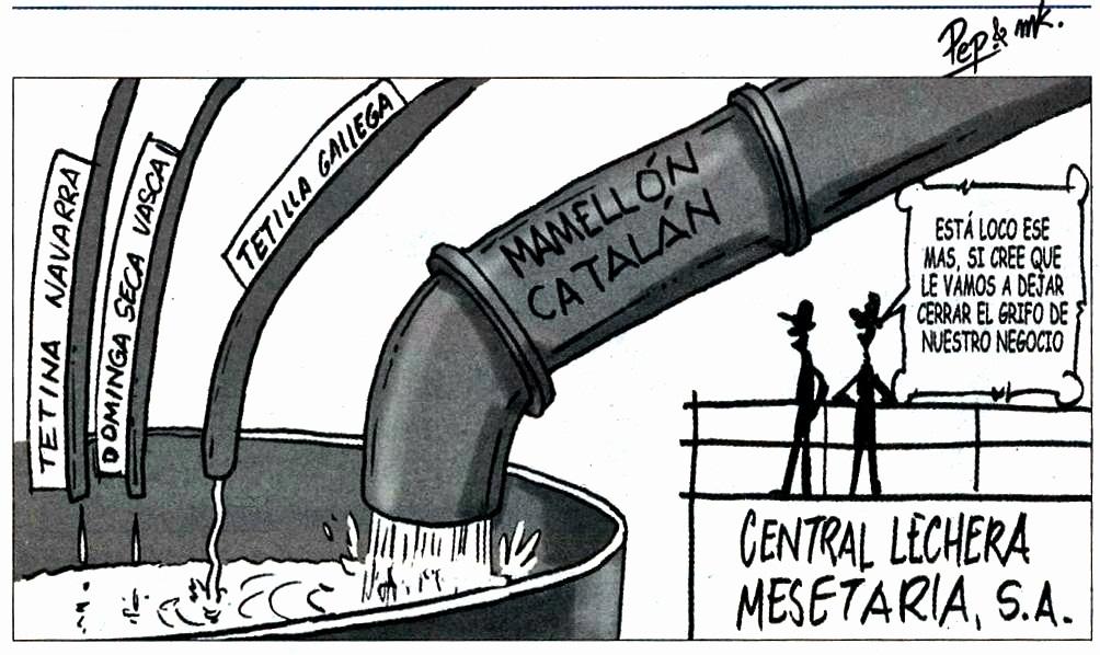la central lechera mesetaria nunca soltara la mamella catalana.