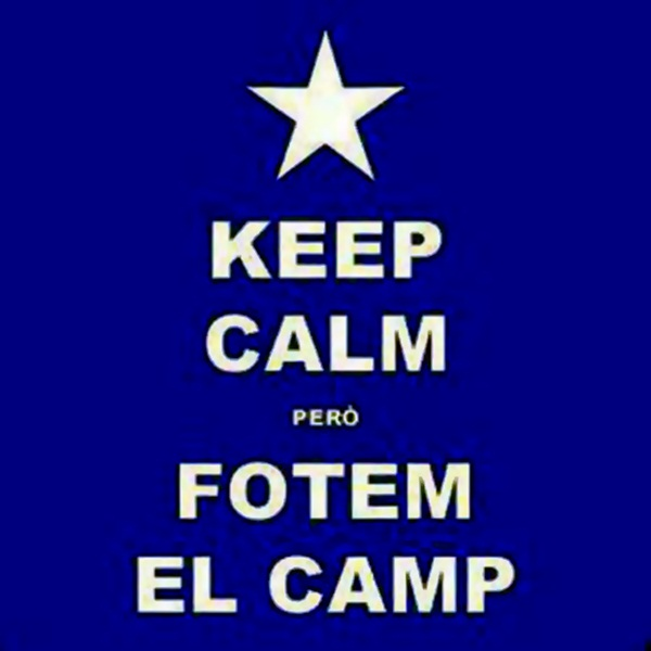 keep calm pero fotem el camp
